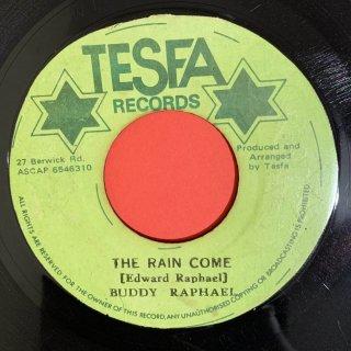 BUDDY RAPHAEL - THE RAIN COME