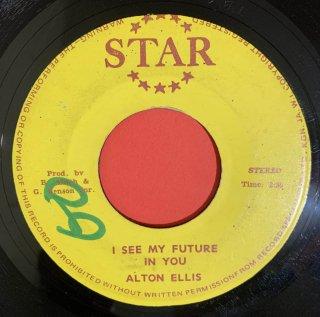ALTON ELLIS - I SEE MY FUTURE IN YOU