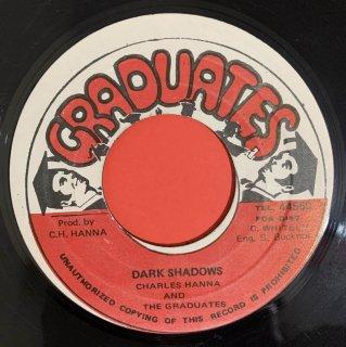 CHARLES HANNA THE GRADUATES - DARK SHADOWS