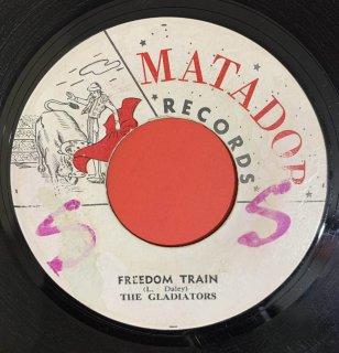 GLADIATORS - FREEDOM TRAIN