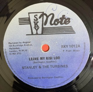 STANLEY & TURBINES - LEAVE MY KISI LOO