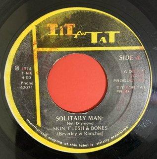 SKIN FLESH & BONES - SOLITARY MAN