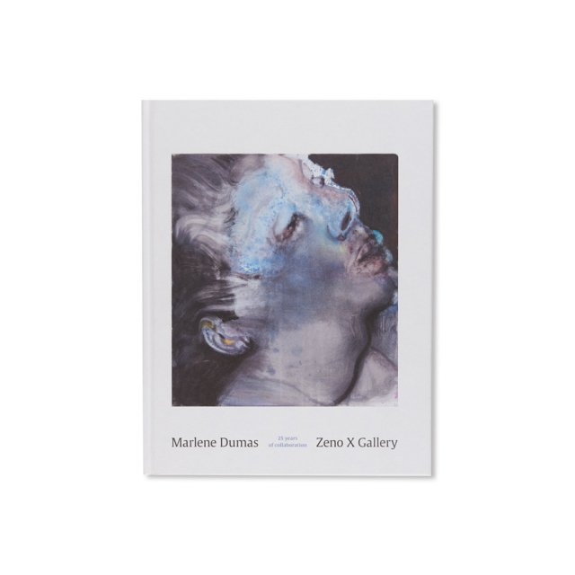 MARLENE DUMAS/ZENO X GALLERY:25 YEARS OF COLLABORATION by Marlene Dumas