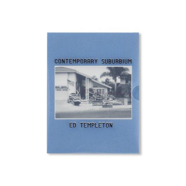 CONTEMPORARY SUBURBIUM by Ed & Deanna Templeton