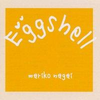 永井真理子 / CD『Egg shell』