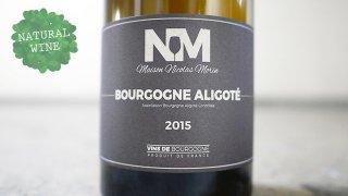 [3000] Bourgogne Aligote 2015 Maison Nicolas Morin / ブルゴーニュ・アリゴテ 2015 メゾン・ニコラ・モラン