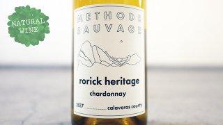 [3440] Rorick Heritage Calaveras County Chardonnay 2017 METHODE SAUVAGE / シャルドネ  2017 メトード・ソヴァージュ