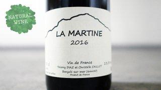 [2475] La Martine 2016 Thierry Diaz / ラ・マルティン 2016 ティエリー・ディアツ