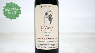 [2400] Rosso del Veronese 2016 L'Arco / ロッソ・デル・ヴェロネーゼ 2016 ラルコ