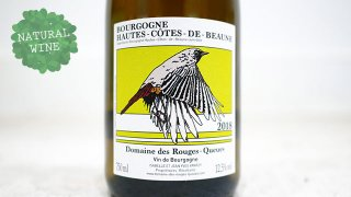 [4275] Hautes Cotes de Beaune Blanc 2018 Domine des Rouges Queues / オート・コート・ド・ボーヌ・ブラン 2018