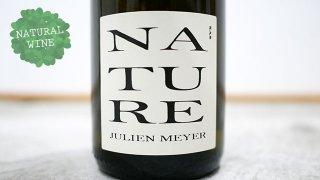 [1950] Nature 2018 Domaine Julien Meyer / ナチュール 2018 ドメーヌ・ジュリアン・メイエー