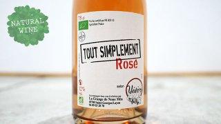 [2250] Tout Simplement Rose 2018 Domaine Herve Bosse / トゥー・サンプルマン・ロゼ 2018 ドメーヌ・エルヴェ・ボッセ