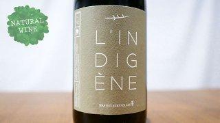 [2100] L'LNDIGENE 2019 Mas des Agrunelles / ランディジェンヌ 2019 マス・デ・ザグルネル