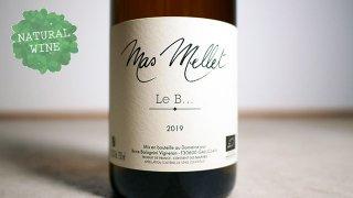 [2100] Le B 2019 MAS MELLET / ル・ベー 2019 マス・メレ