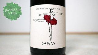 [1900] GAMAY 2019 Les Athletes du Vin / ガメイ 2019 レ・ザスレット・デュ・ヴァン