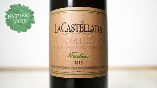 [3750] Friulano 2013 La Castellada / フリウラーノ 2013 ラ・カステッラーダ