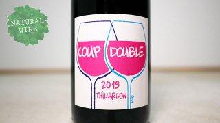 [3750] Coup Double 2019 Domaine Thillardon / クゥ—・ドゥーヴル 2019 ドメーヌ・ティラルドン