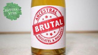 "[2850] Brutal Ancestrale Moscarel 2019 BODEGA CUEVA / ""ブルタル"" アンセストラル・モスカテル 2019 ボデガ・クエヴァ"