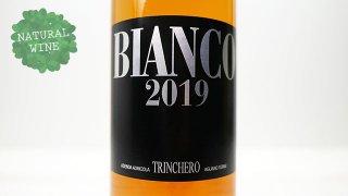 [3300] Bianco 2019 Trinchero / ビアンコ 2019 トリンケーロ