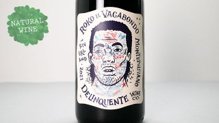 [1700] Roko Il Vagabondo 2021 Delinquente Wine / ロコ・イル・バガボンド 2021 デリンクエンテ
