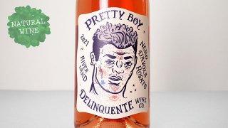 [1550] Pretty Boy 2021 Delinquente Wine / プリティ・ボーイ 2021 デリンクエンテ