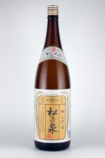 松の泉酒造 かしだる(米)25% 1.8L