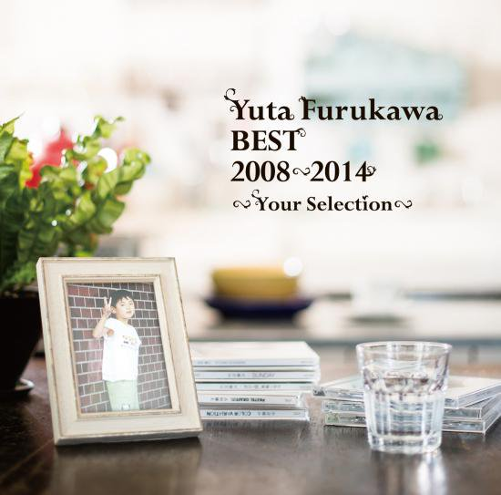Yuta Furukawa BEST 2008-2014 〜Your Selection〜