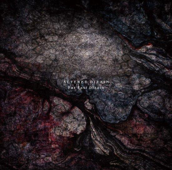 FAR EAST DIZAIN 2nd フルアルバム<br>『ALTERED DIZAIN』【通常盤】