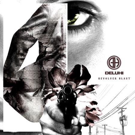 DELUHI シングル+DVD<br>『REVOLVER BLAST』初回盤