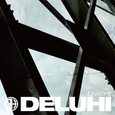 DELUHI シングル+DVD<br>『Frontier』