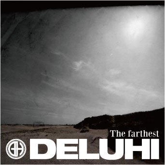DELUHI シングル+DVD<br>『The farthest』