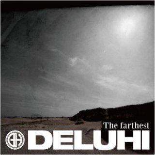 DELUHI シングル+DVD<br>『The farthest』