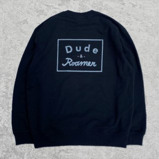 Dude&Roamer/hey dude what's up crew