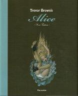 Trevor Brown's Alice トレヴァー・ブラウンのアリス