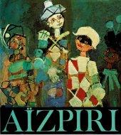Aizpiri <br>ポール・アイズピリ画集