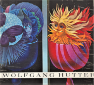 Wolfgang Hutter<br> Essay und Werkkatalog von Otto Breicha <br>ヴォルフガング・フッター作品集