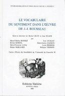 Le vocabulaire du sentiment dans l'oeuvre de JJ Rousseau <br>ルソーの著作における感情についての語彙