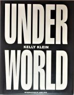 Underworld<br> Kelly Klein