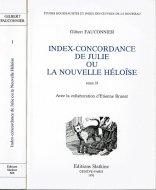 Index-concordance de Julie, ou, La nouvelle Heloise. 2 Vols <br>仏文 ルソー『ジュリ、あるいは新エロイーズ』単語索引 2冊