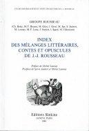 Index des melanges litteraires, contes et opuscules de J.-J. Rousseau
