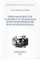 Index des ecrits sur la musique et de quelques ecrits scientifiques de Jean-Jacques Rousseau