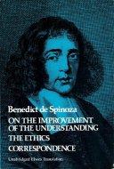 On the Improvement of the Understanding/The Ethics/Correspondence <br>知性改善論/エチカ/往復書簡集 <br>スピノザ