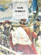 vasily surikov <br>ワシーリー・スリコフ <br>Great Painters collection