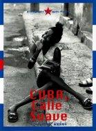 キューバ、甘い路上