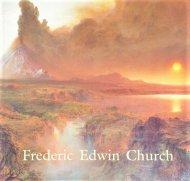 Frederic Edwin Church <br>フレデリック・エドウィン・チャーチ <br>図録