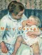 メアリー・カサット展 <br>Mary Cassatt Retrospective <br>図録