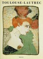 Henri de Toulouse-Lautrec <br>Bilder der Belle Epoque Gemalde, Zeichnungen, Lithographien <br>ロートレック