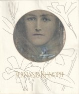 Fernand Khnopff <br>フェルナン・クノップフ展 <br>図録