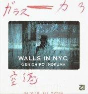 WALLS IN N.Y.C. <br>ニューヨークの壁 <br>猪熊弦一郎