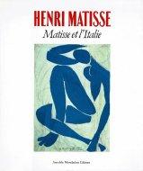 Henri Matisse: <br>Matisse et l'Italie <br>アンリ・マティス <br>図録